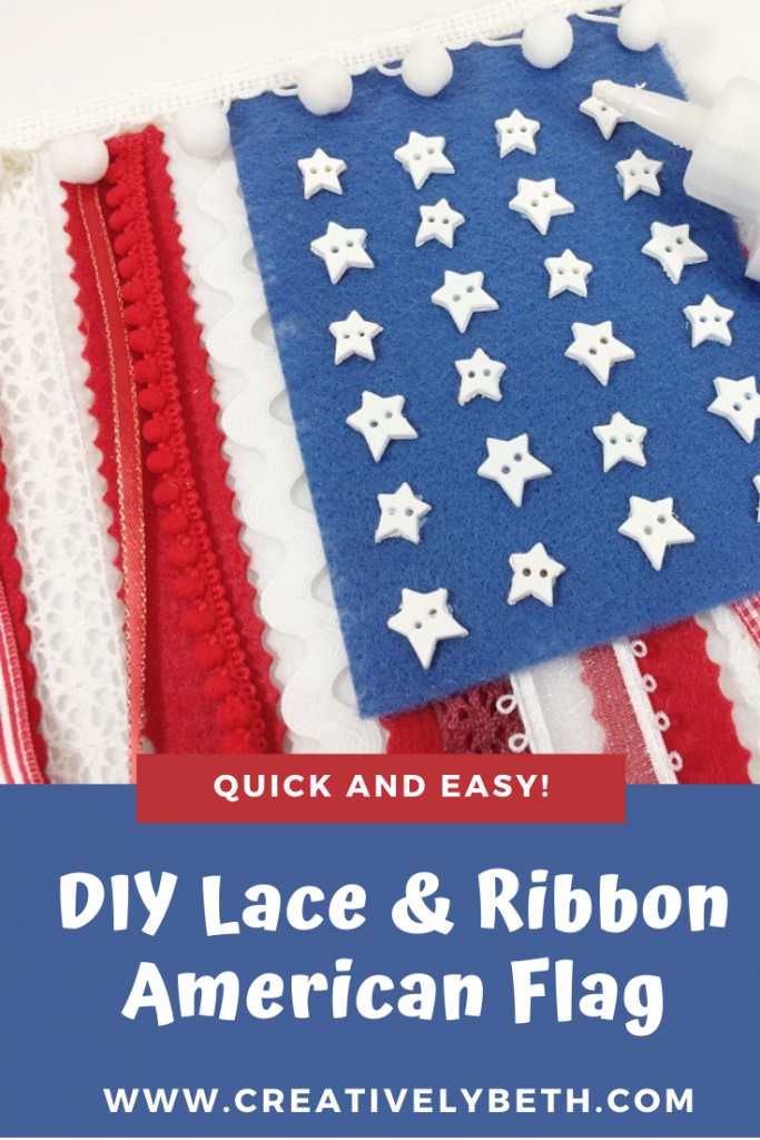 American Flag made from felt, star shaped button, ribbon and lace #creativelybeth #americanflag #craft