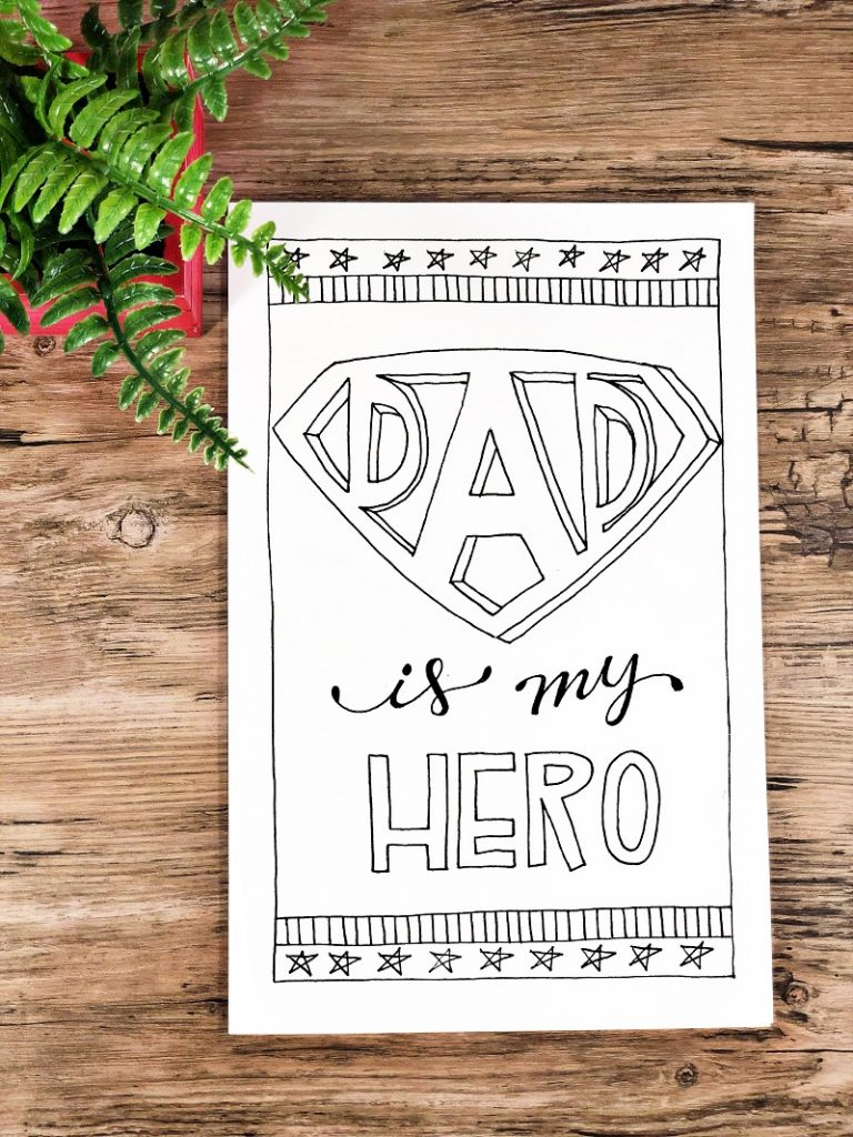 Free printable Father's Day card saying Dad is my HERO! Creatively Beth #creativelybeth #freeprintable #fathersday #cards #handdrawn #coloringpage #printandcolor