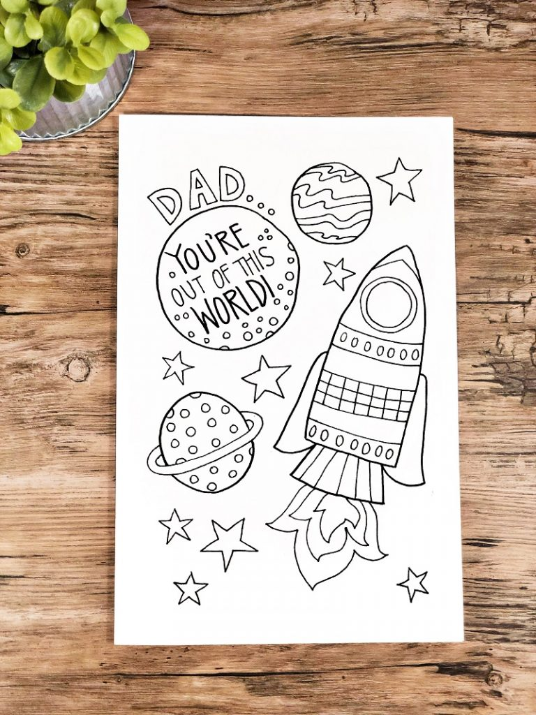 Free printable Father's Day card with a spaceship saying Dad...You're Out of This World! Creatively Beth #creativelybeth #freeprintable #fathersday #cards #handdrawn #coloringpage #printandcolor