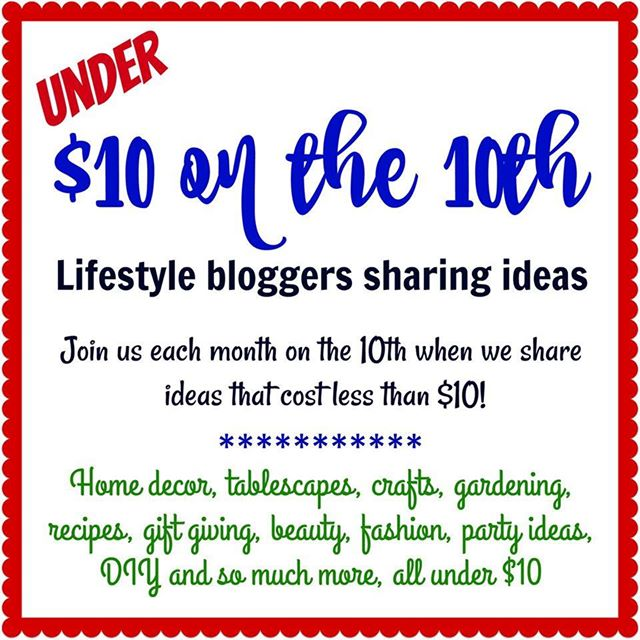 Under $10 on the 10th of every month Creatively Beth #creativelybeth #10onthe10th