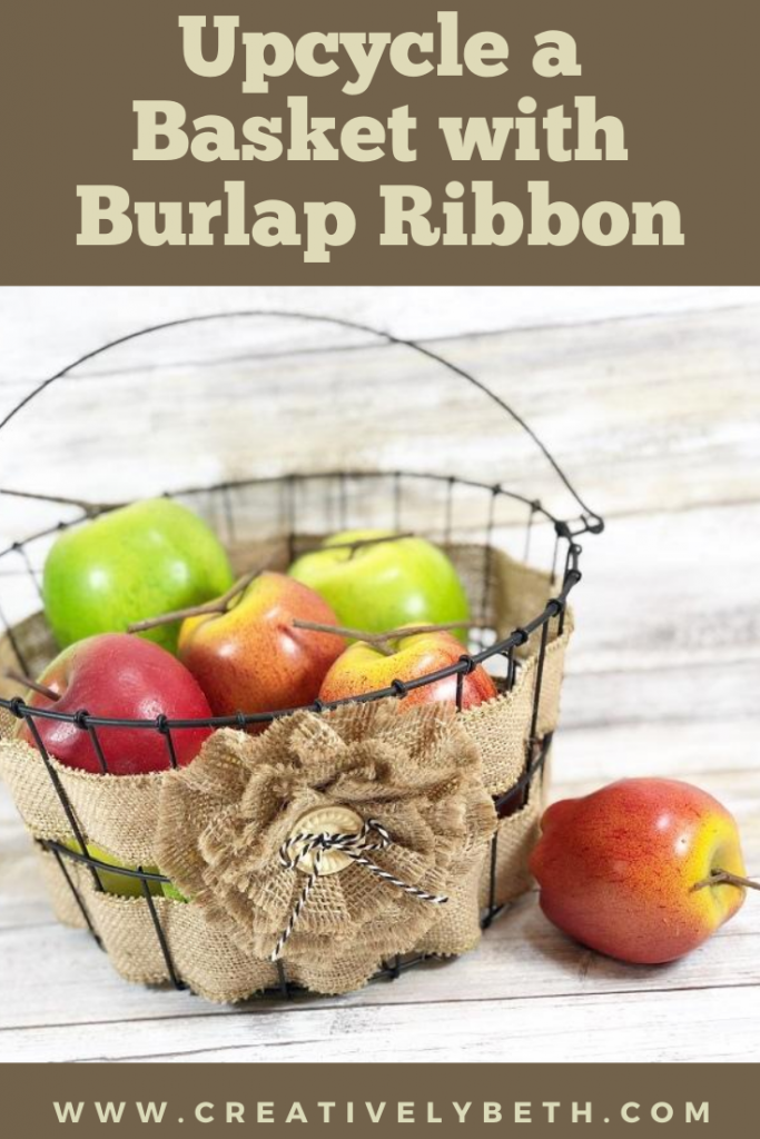 Upcycle an old wire basket with burlap ribbon for farmhouse style in 15 minutes Creatively Beth #creativelybeth #farmhouse #style #DIY #burlap
