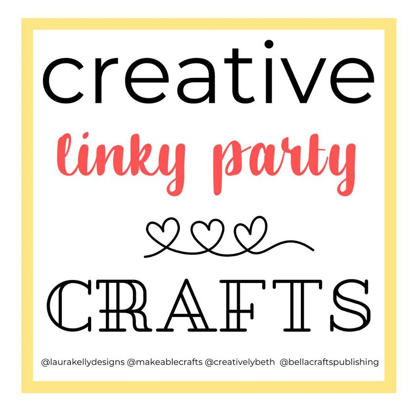 Creative Crafts Linky Party featuring Makeable Crafts Laura Kelly Designs Bella Craft Publishing Creatively Beth #creativecrafts