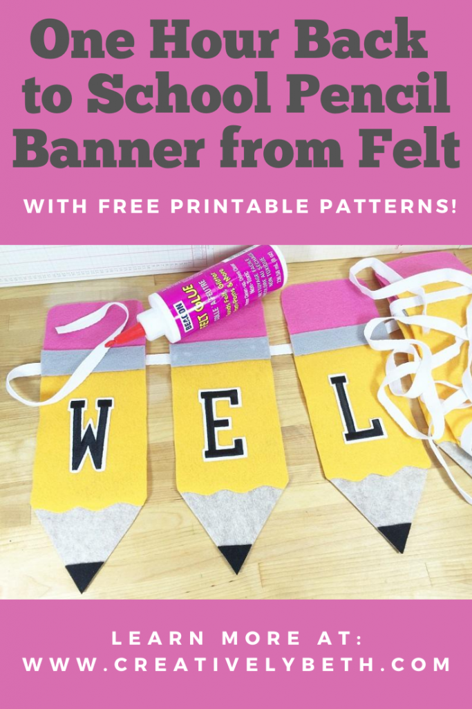 Welcome Back to School Pencil Banner with Kunin Felt Creatively Beth #creativelybeth #backtoschool #banner #felt #craft #teacher #pencil