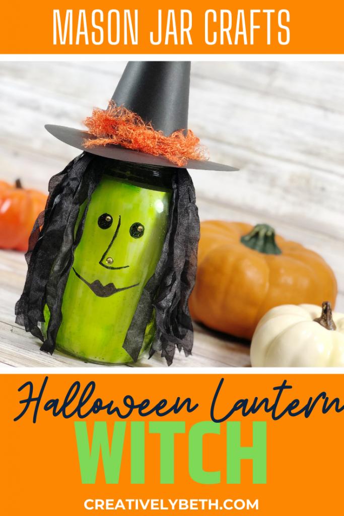 How to DIY a Mason Jar Witch Halloween Lantern Creatively Beth #creativelybeth #masonjar #witch #halloween #craft #creativecrafts