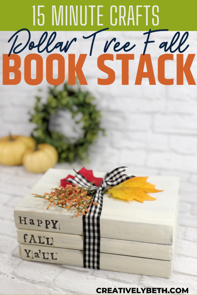 How to DIY a Dollar Tree Book Stack in 15 Minutes Creatively Beth #creativelybeth #dollartree #creaft #bookstack #fall #autumn #homedecor