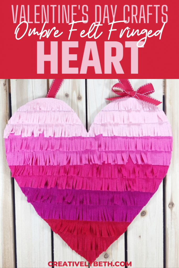 Create an Ombre Felt Fringed Heart for Valentine's Day with Creatively Beth #creativelybeth #ombre #fringe #heartcrafts #valentinesdaycrafts