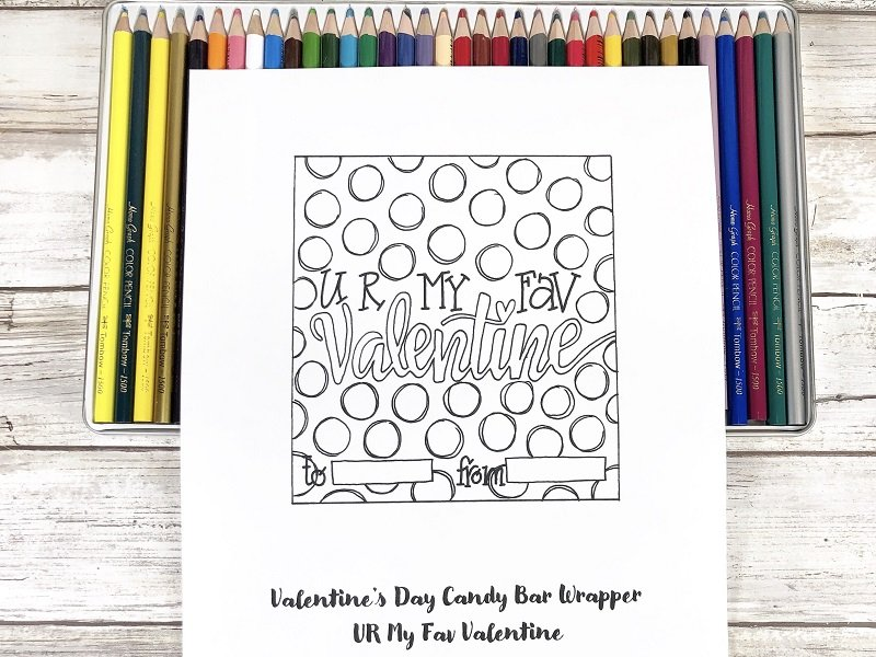 UR My Fav Valentine Candy Bar Wrapper to print and color Creatively Beth #creativelybeth #freeprintable #candybarwrappers #valentinesday