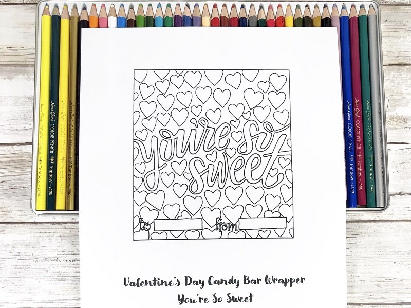 You're so Sweet Valentine Candy Bar Wrapper to print and color Creatively Beth #creativelybeth #freeprintable #candybarwrappers #valentinesday